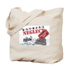 Katrina Neglect Tote Bag