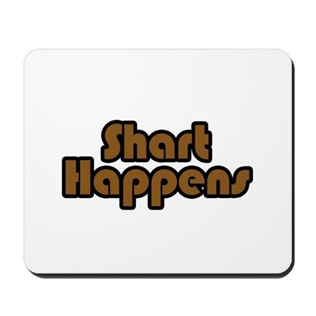 Shart Happens Mousepad