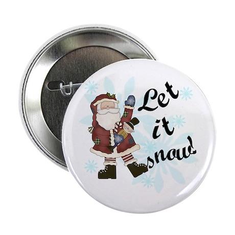 Santa Let it Snow Button