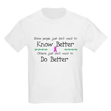 Know Better Do Better Kids T-Shirt