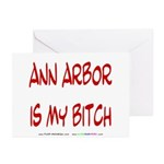 Ann Arbor is my BITCH Greeting Cards (Pk of 10