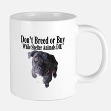 """Updated"" Don't Breed or Buy Mugs"