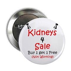 "Kidneys 4 Sale 2.25"" Button (10 pack)"