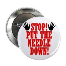 """Put The Needle Down 2.25"""" Button (10 pack)"""