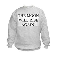moon will rise again Sweatshirt
