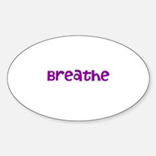 Breathe Decal