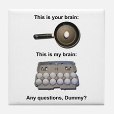 This Is Your Brain Tile Coaster