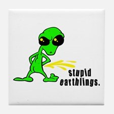 Stupid Earthlings Pissing Alien Tile Coaster