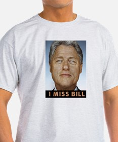 I miss Bill Ash Grey T-Shirt