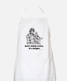 Don't Think Twice BBQ Apron