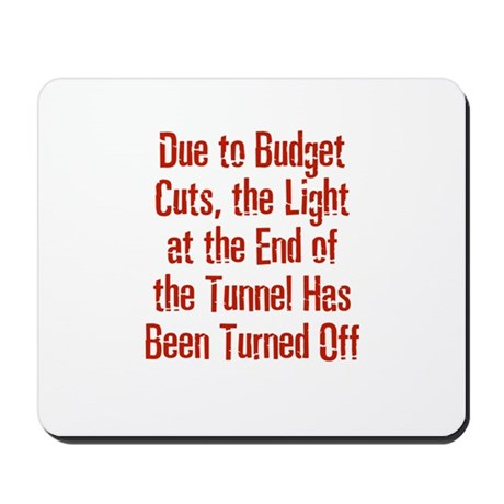 Due to Budget Cuts, the Light Mousepad