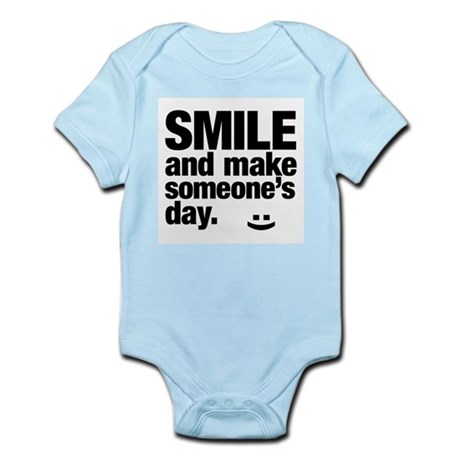Smile and make someone's day. Body Suit