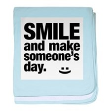 Smile and make someone's day. baby blanket
