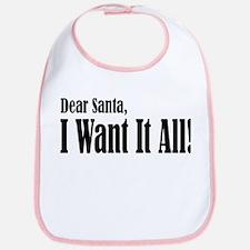 Santa Want It All Bib