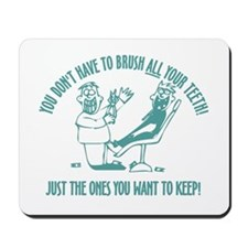 Just The Ones You Want To Keep! Mousepad