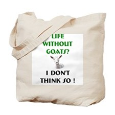 GOATS-Life Without Saanen Go Tote Bag