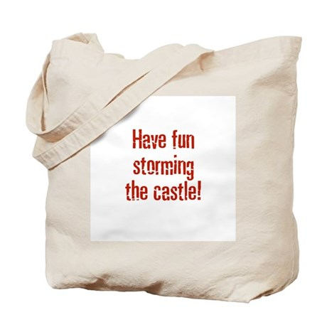 Have fun storming the castle! Tote Bag