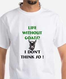 GOATS-Life Without Pygmy Goat Shirt