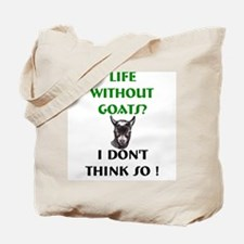 GOATS-Life Without Pygmy Goat Tote Bag