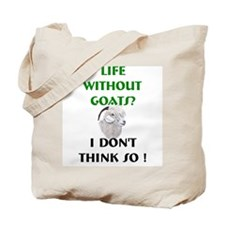 GOATS-Life Without Angora Tote Bag