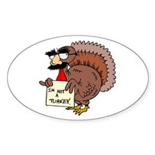 I am not a Turkey Oval Decal