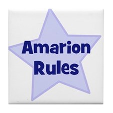 Amarion Rules Tile Coaster