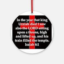 Isaiah 6:1 Round Ornament