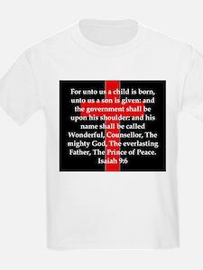Isaiah 9:6 T-Shirt