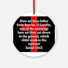Isaiah 14:12 Round Ornament