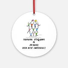 French: Teamwork! Ornament (Round)