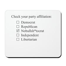 The Nobullsh*tocrat party Mousepad