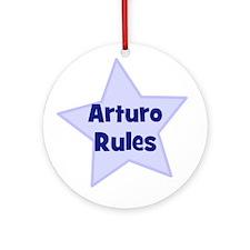 Arturo Rules Ornament (Round)