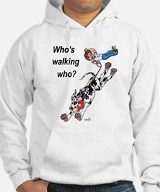 Who's walking who Hoodie
