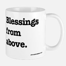 Blessing from above. Mug