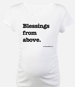 Blessing from above. Shirt