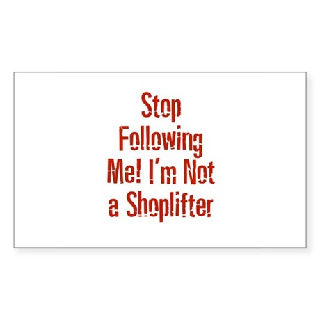 Stop Following Me! I'm Not a Sticker (Rectangular