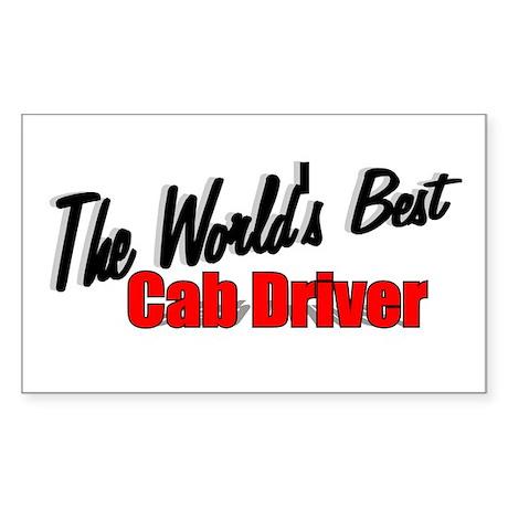 """The World's Best Cab Driver"" Sticker (Rectangular"