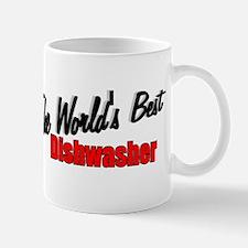 """""""The World's Best Dishwasher"""" Mug"""