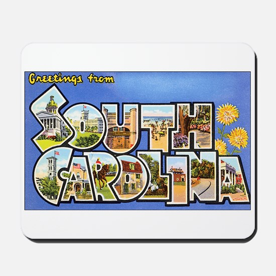 South Carolina Greetings Mousepad