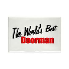 """""""The World's Best Doorman"""" Rectangle Magnet"""