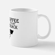"""Coffee, It's My Crack"" Mug"
