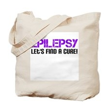 Epilepsy Lets Find A Cure! Tote Bag