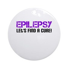 Epilepsy Lets Find A Cure! Ornament (Round)