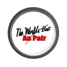 """""""The World's Best Au Pair"""" Wall Clock"""