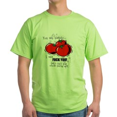 You Say Tomato I Say Fuck You T Shirt 110