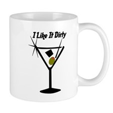 """I Like It Dirty"" Mug"