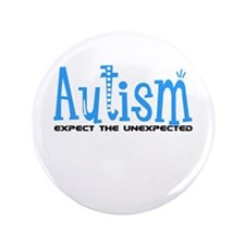 """Autism Expect the Unexpected 3.5"""" Button"""