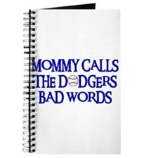 Mommy Calls The Dodgers Bad Words Journal
