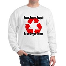 Reuse, Renew, Recycle Sweatshirt