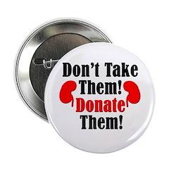 Don't Take Them Button